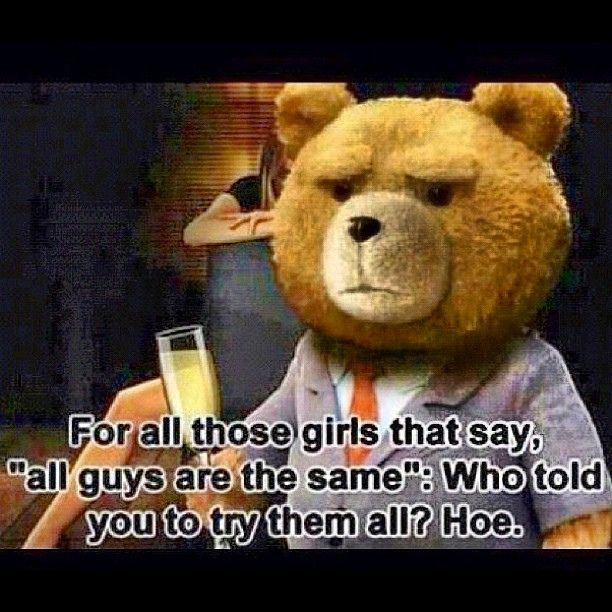 Best Funny Quotes Ted The Movie Quotes Had To Repost This It Is