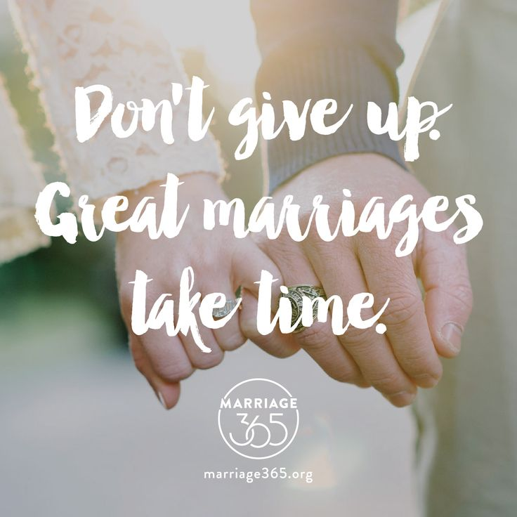 Love Quotes Never Give Up On Your Marriage A Solid Marriage Takes