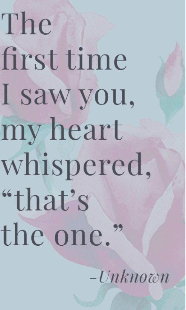 Love Quotes The First Time I Saw You My Heart Whispered Thats
