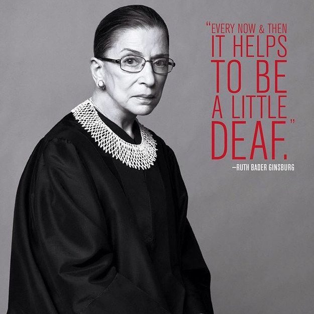 As the quote says – Description. How the Notorious RBG ...