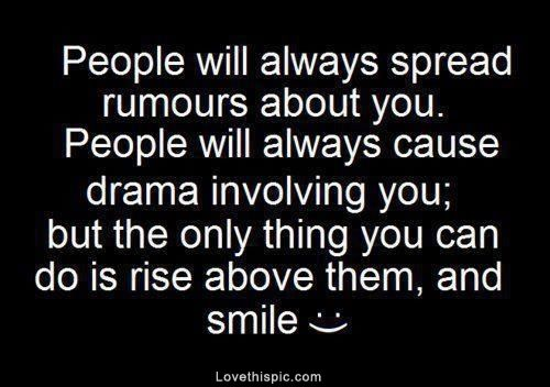 Quotes About Jealousy Rise Above And Smile Life Quotes Quotes