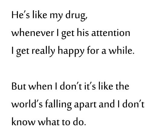 Quotes About Love For Him Broken Crush Drug Falling He Love