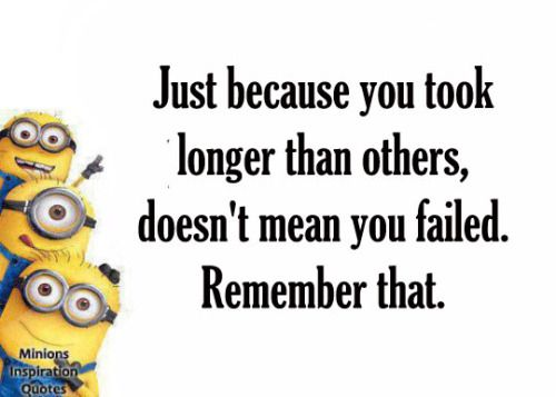 Success Quotes Minions Inspirational Quotes Quotes Of The Day
