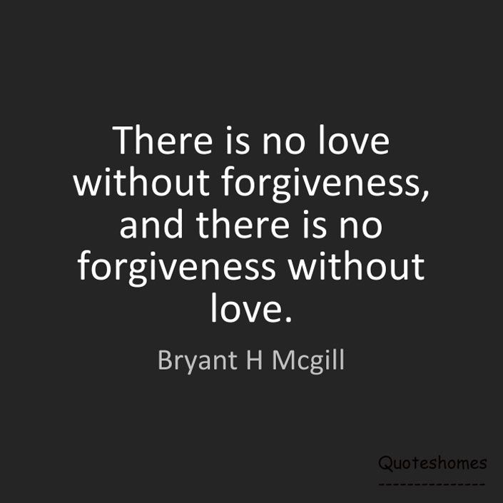 As The Quote Says U2013 Description. Forgiveness Quotes