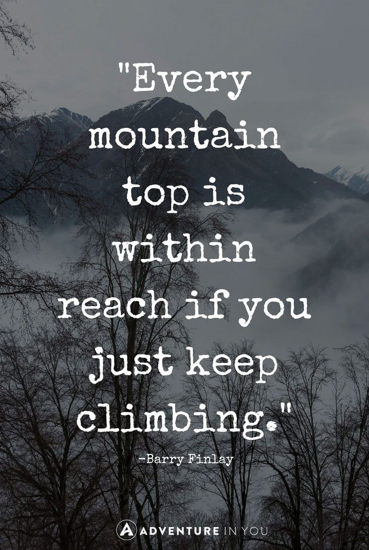Quote Of The Day Inspiration Inspirational Quotes About Strength Mountain Quotes  Looking For