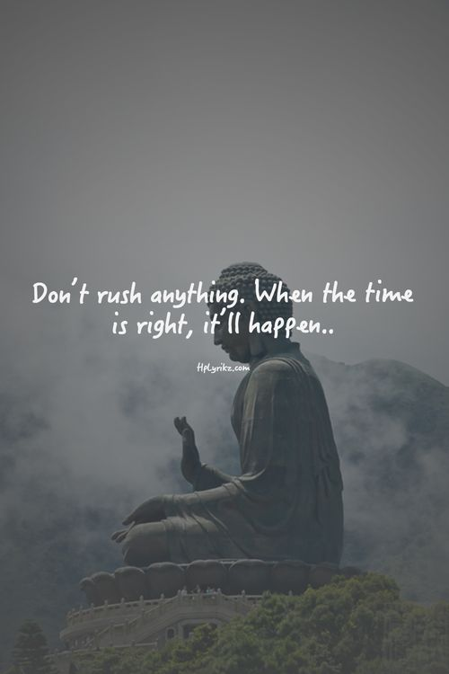 Inspirational Quotes About Strength There Is Time For Everything