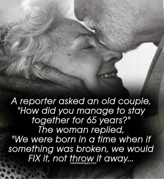 Love Quotes A Reporter Asked An Old Couple How Did You Manage To