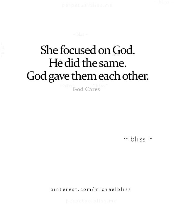 Love Quotes Focus On God And Enjoy Being Single He Will Come