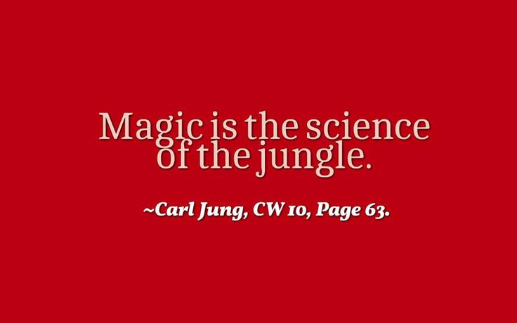 Jungle Book Love Quotes: Love Quotes : Magic Is The Science Of The Jungle. ~Carl