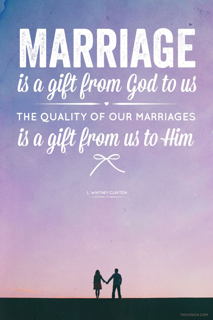 Love Quotes Marriage Is A Gift From God To Us The Quality Of Our