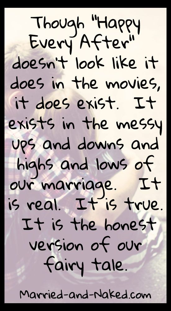 Love Quotes Though Happy Ever After Doesnt Look Like It Does In