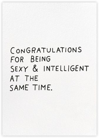 Congratulations For Being Sexy Intelligent At The Same Time