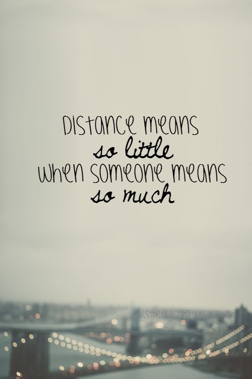Quotes About Love For Him Going The Distance 5 Ways To Make Your