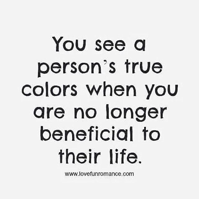 Wisdom Quotes A Person's True Colors Life Quotes Life Life Lessons Interesting Wisdom Quotes About Life