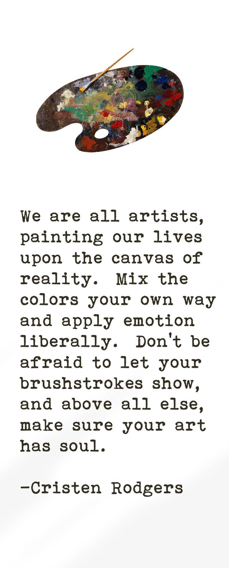Life Quote Make Sure Your Art Has Soul Quotes Of The Day