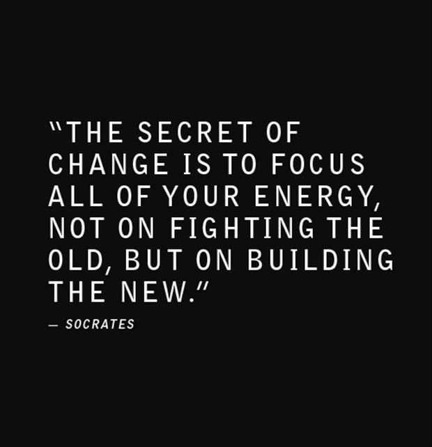 Inspirational Quotes About Work The Secret Of Change Is To Focus