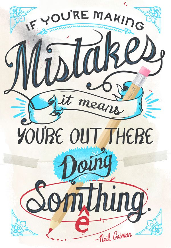 Motivational Quotes Make Mistakes And Keep Going Youll Get There