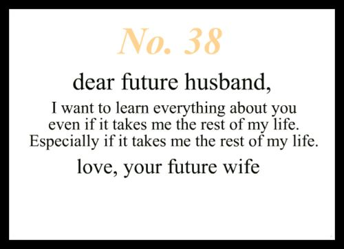 Quotes About Love For Him Dear Future Husband Quotes Of The
