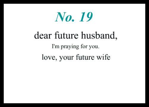 Love Notes To My Future Husband 19 Dear Future Husband Im