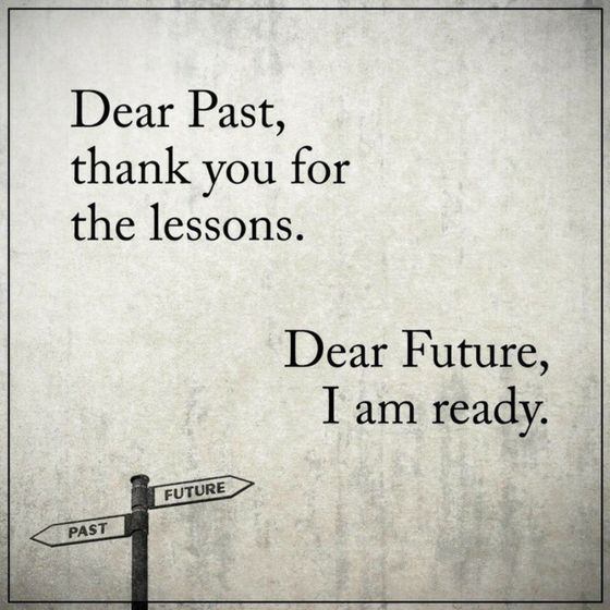 Inspirational Quotes About Strength Past Quotes Dear Past Thank You
