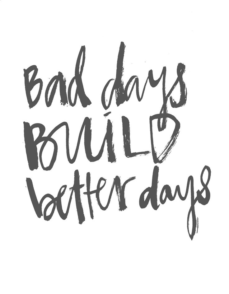 Better Days Quotes Alluring Motivational Quotes  Bad Days Build Better Days  Quotes Of The