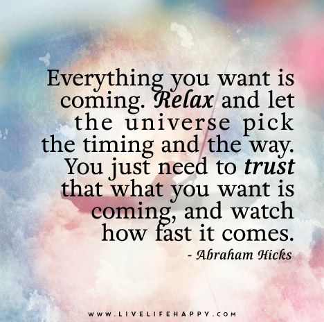 Success Quotes Everything You Want Is Coming Relax And Let The