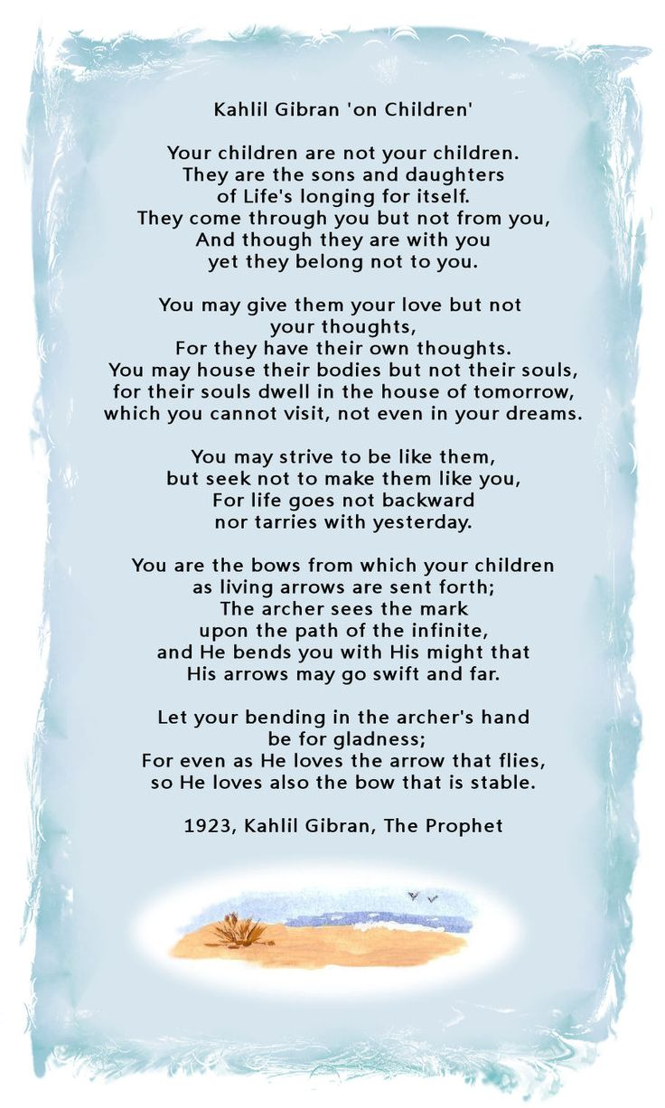 Wisdom Quotes On Children By Kahlil Gibran The Prophet 1923