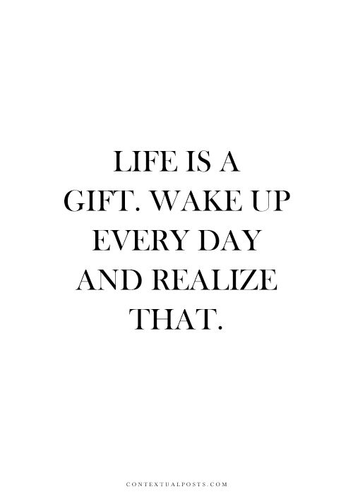 Motivational quotes life is a gift quotes of the day your as the quote says description negle Choice Image