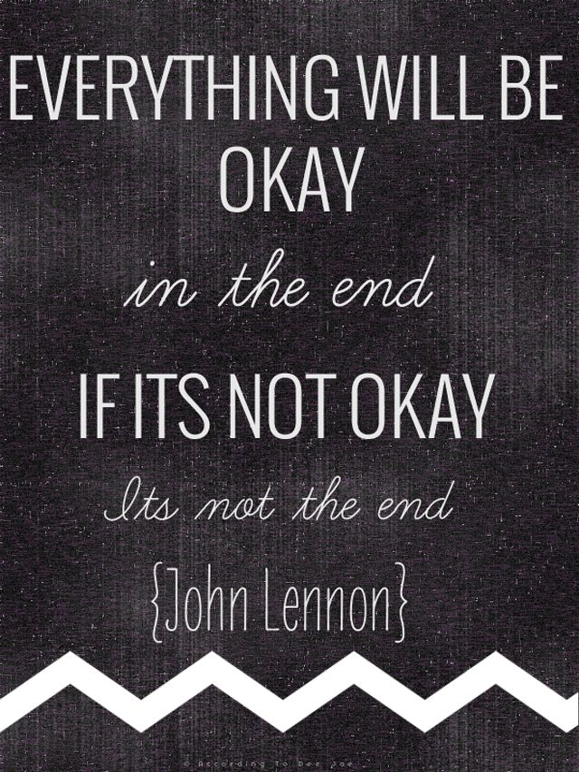 Less Is More Minimalism Everything Will Be Okay Quotes Of The