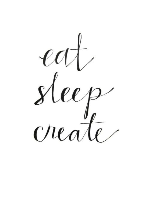Motivational Quotes Eat Sleep Create Quotes Of The Day Your Adorable Create A Quote