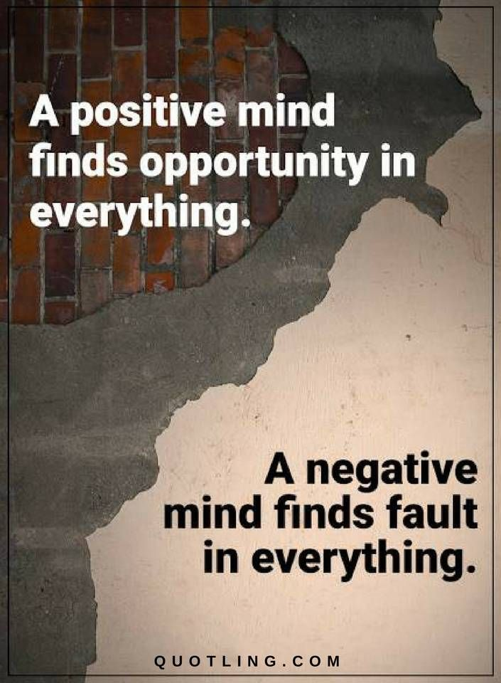 Wisdom Quotes Quotes A Positive Mind Finds Opportunity In