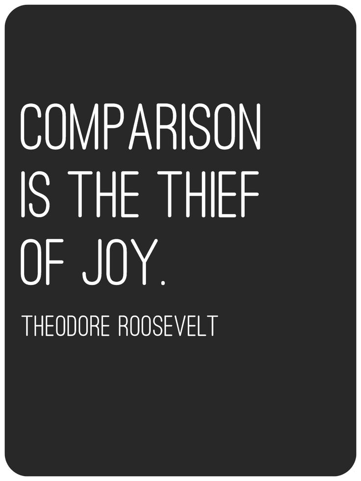 I Used This Quote Today You Can't Compare Yourself To Others No Extraordinary Compare Quotes