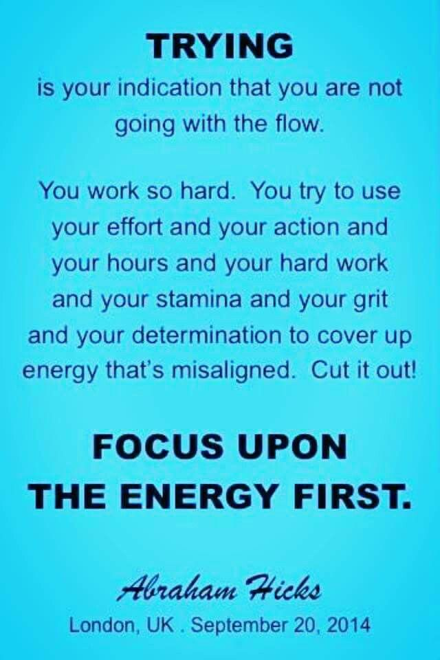 Focus Upon The Energy First Abraham Hicks Quotes Of The Day