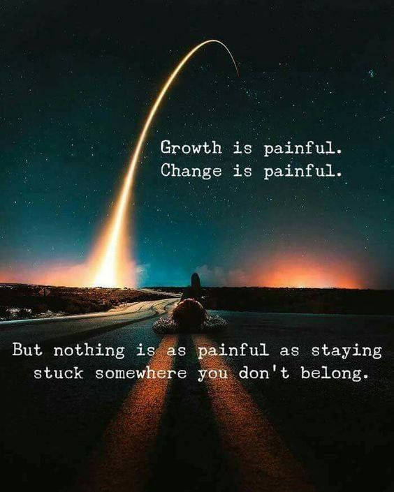 Quotes About Change And Growth: Growth Is Painful Change Is Painful..