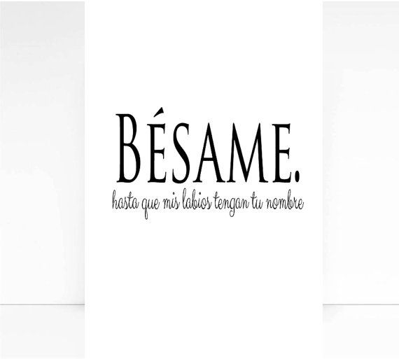 Short Spanish Quotes Birthday Quotes : Besame Spanish Quote Love Print Wall  Short Spanish Quotes