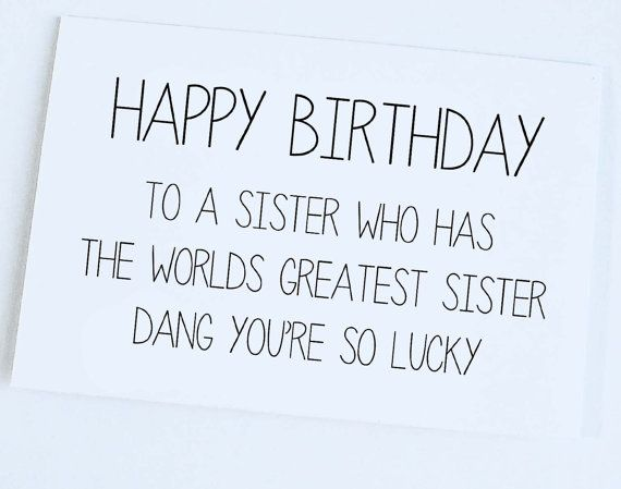 as the quote says description sister birthday