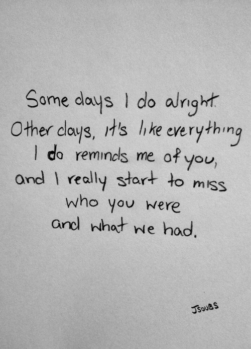 Missing Quotes I Do Quotes Of The Day Your Daily Dose Of Short Amazing Missing Love Memories Images
