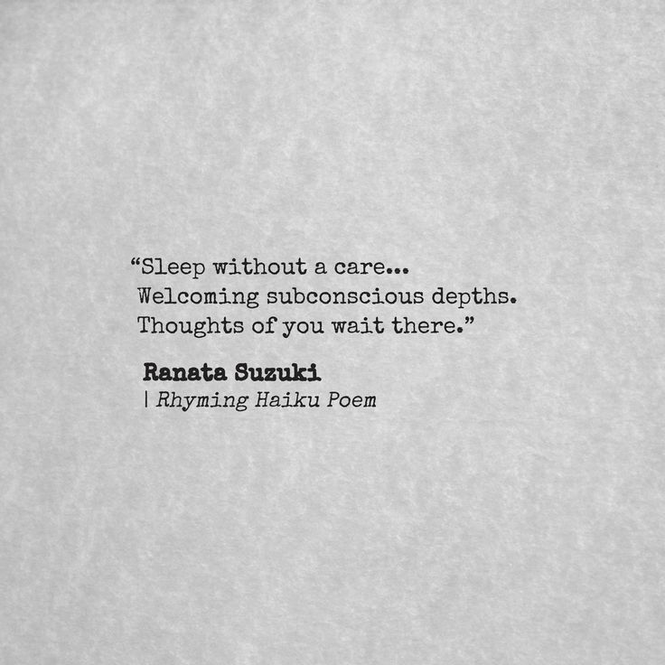 Missing Quotes Sleep Without A Care Welcoming Subconscious