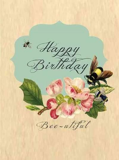 Quotes about birthday birthday bee utiful greeting cards as the quote says description m4hsunfo