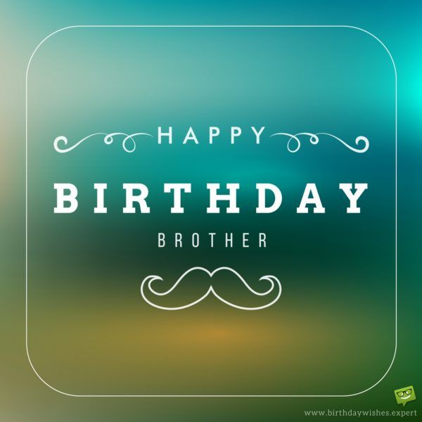 quotes about birthday happy birthday brother quotes of the day your daily dose of short quotes famous quotes sayings life facts