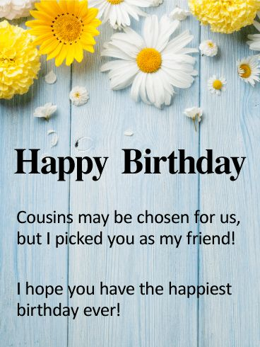Quotes About Birthday To My Cousin Best Friend Happy Birthday Stunning Cousins As Friends Quotes
