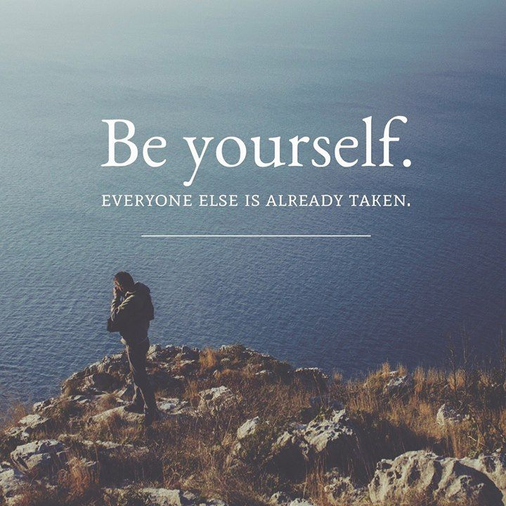 Best Positive Quotes Be Yourself Everyone Else Is Already Taken
