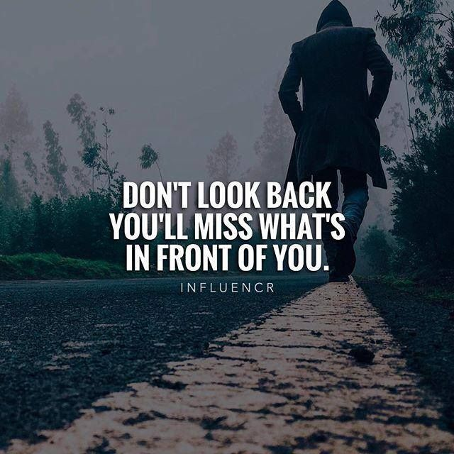 best positive quotes don t look back quotes of the day your