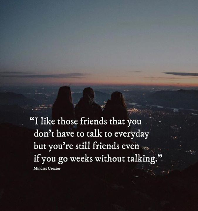 Best Positive Quotes I Like Those Friends That You Dont Have To