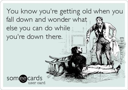 Birthday Quotes Funny Birthday Ecard You Know Youre Getting Old