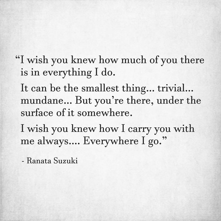 Missing Quotes I Wish You Knew How Much Of You There Is In