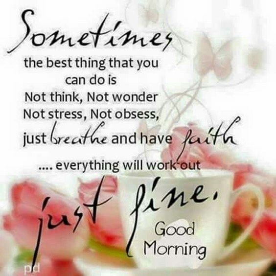 Positive Quotes 60 Good Morning Quotes A 15 Quotes Of The Day