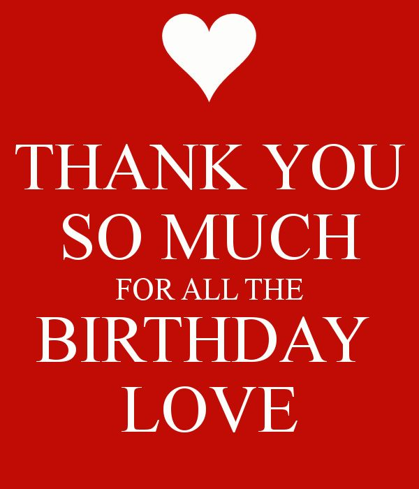 Quotes About Birthday Thank You Birthday Love Quotes Of The Day