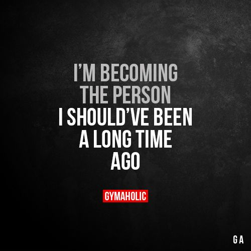 Success Quotes Im Becoming The Person I Shouldve Been A Long