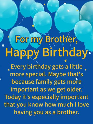 Send Free I Love Having You Happy Birthday Wishes Card For Brother To Loved One